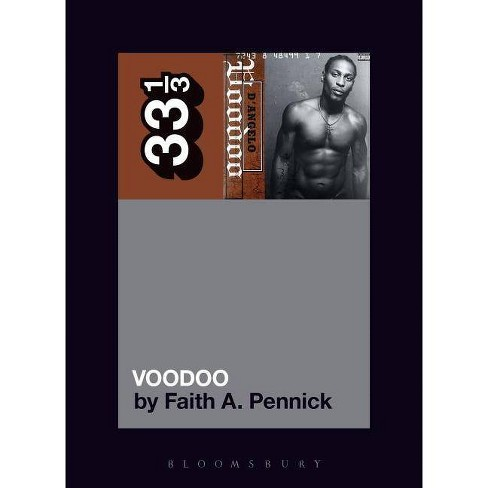 D'Angelo's Voodoo - (33 1/3) by  Faith A Pennick (Paperback) - image 1 of 1