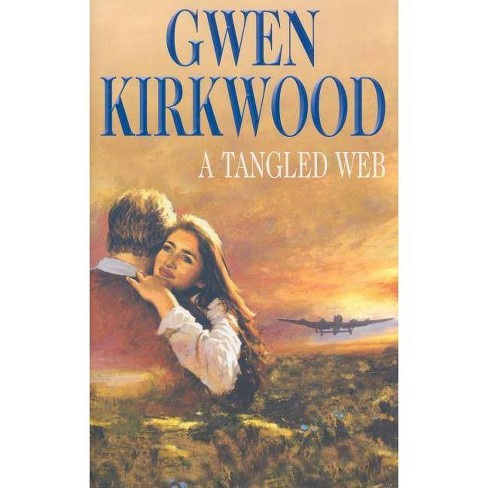 A Tangled Web - by  Gwen Kirkwood (Hardcover) - image 1 of 1
