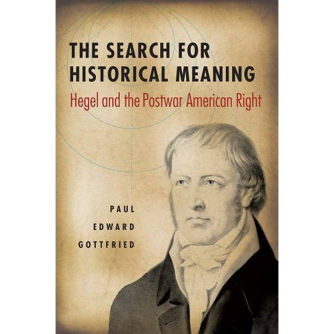 The Search for Historical Meaning - by  Paul Gottfried (Paperback) - image 1 of 1