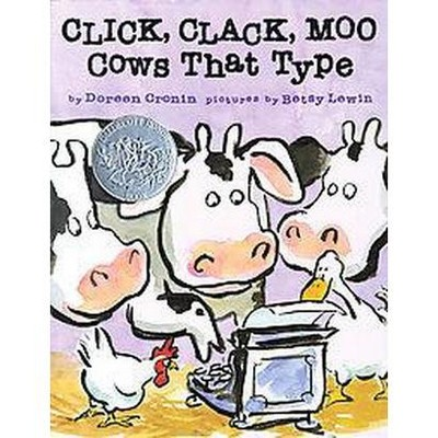 Click, Clack, Moo : Cows That Type (School And Library)(Doreen Cronin)