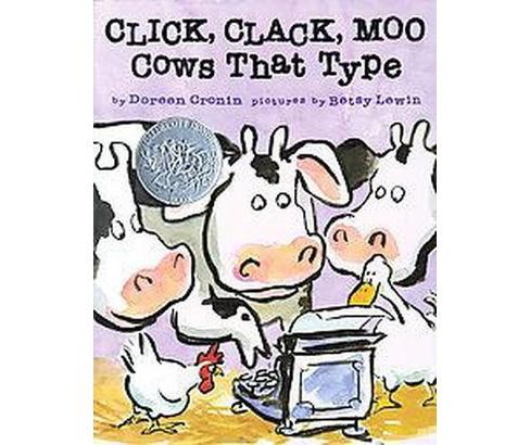 Click, Clack, Moo : Cows That Type (School And Library) (Doreen Cronin) - image 1 of 1
