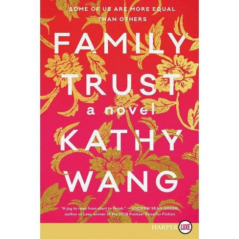 Family Trust - by  Kathy Wang (Paperback) - image 1 of 1