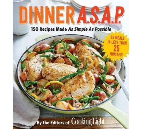 Dinner A.S.A.P. : 150 Meals Made As Simple As Possible (Paperback) (Danny S. Bonvissuto) - image 1 of 1