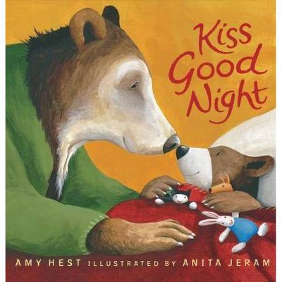 Kiss Good Night - by Amy Hest (Board_book)