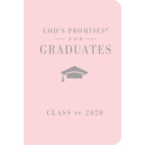 God's Promises for Graduates: Class of 2020 - Pink NKJV - (God's Promises(r)) by  Jack Countryman - image 1 of 1
