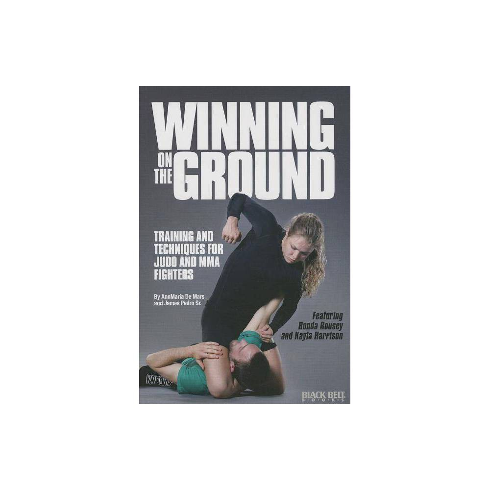 Winning On The Ground By Annmaria De Mars James Pedro Paperback