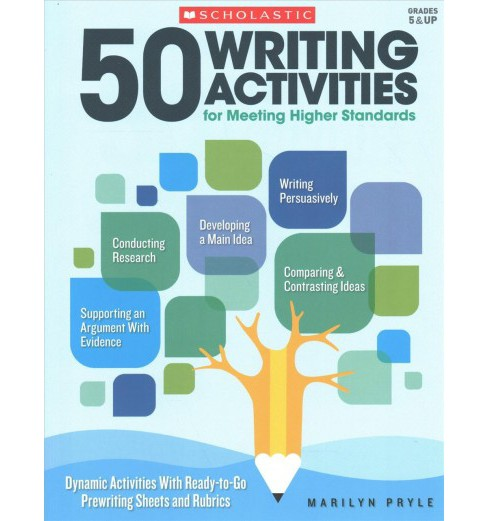 50 Writing Activities for Meeting Higher Standards (Paperback) (Marilyn Pryle) - image 1 of 1