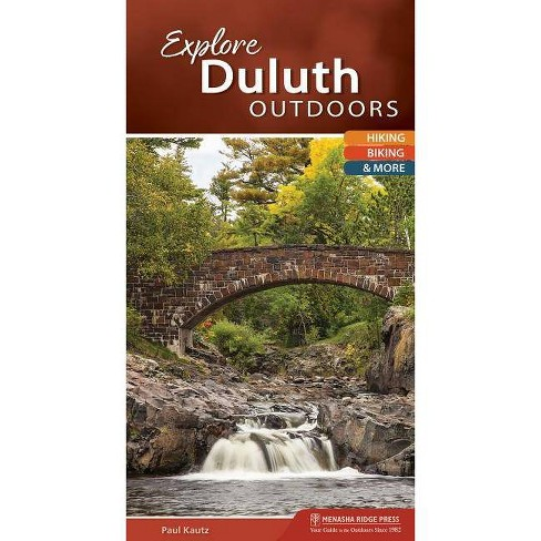 Explore Duluth Outdoors - (Explore Outdoors) by  Paul Kautz (Spiral_bound) - image 1 of 1