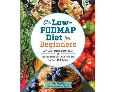 Low-Fodmap Diet for Beginners : A 7-Day Plan to Beat Bloat and Soothe Your Gut With Recipes for Fast Ibs - image 1 of 1