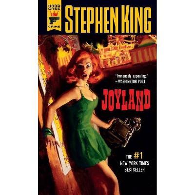 Joyland - (Hard Case Crime Novels) by  Stephen King (Paperback)