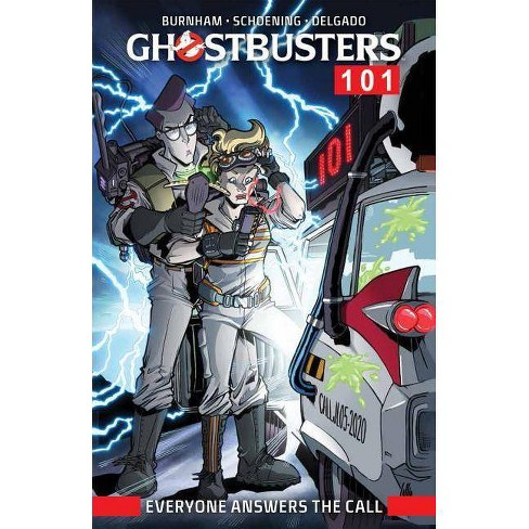 Ghostbusters 101: Everyone Answers the Call - by  Erik Burnham (Paperback) - image 1 of 1