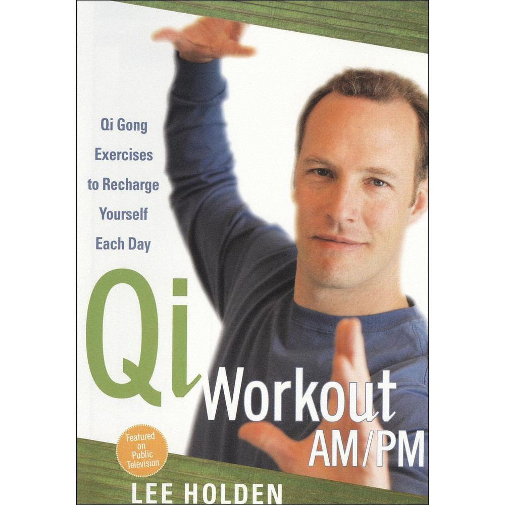 Lee Holden:Qi Workout Am/Pm (Dvd)