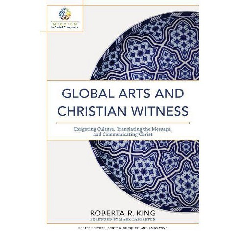 Global Arts and Christian Witness - (Hardcover) - image 1 of 1
