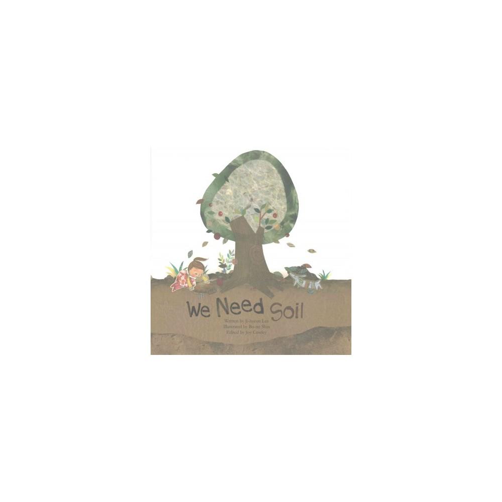 We Need Soil! (Paperback) (Ji-hyeon Lee)