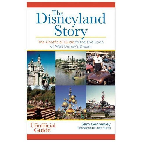 The Disneyland Story - by  Sam Gennawey (Paperback) - image 1 of 1