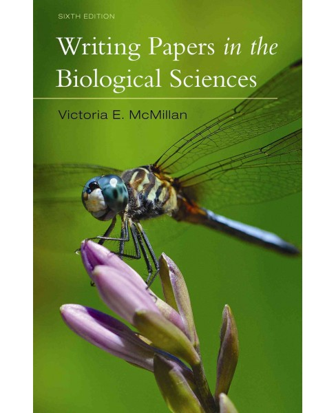 Writing Papers in the Biological Sciences (Paperback) (Victoria E. Mcmillan) - image 1 of 1