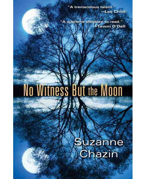 No Witness but the Moon (Reprint) (Paperback) (Suzanne Chazin) - image 1 of 1
