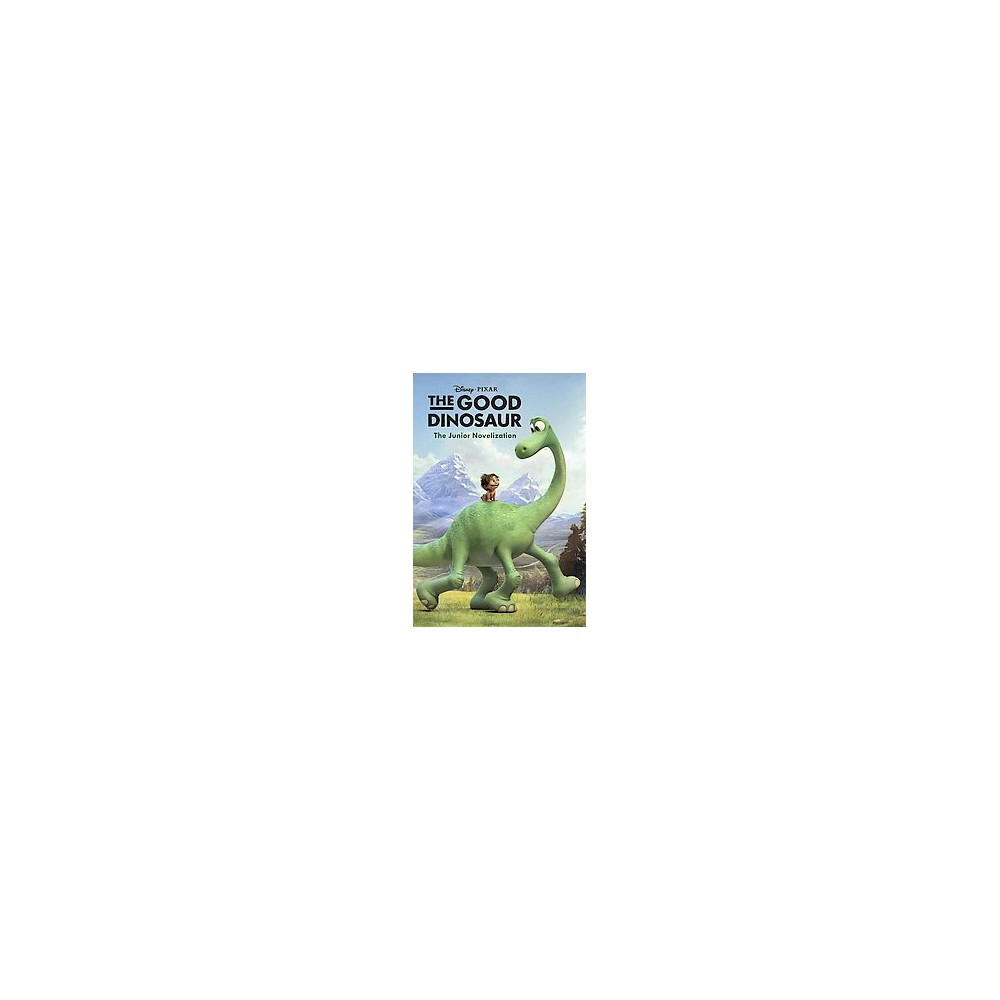The Good Dinosaur ( Junior Novelization) (Paperback) by Suzanne Francis