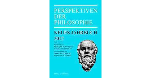 Perspektiven Der Philosophie 2015 : Neues Jahrbuch (Vol 41) (Annual) (Paperback) - image 1 of 1