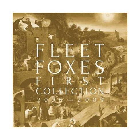 Fleet Foxes - First Collection: 2006–2009 (CD) - image 1 of 1