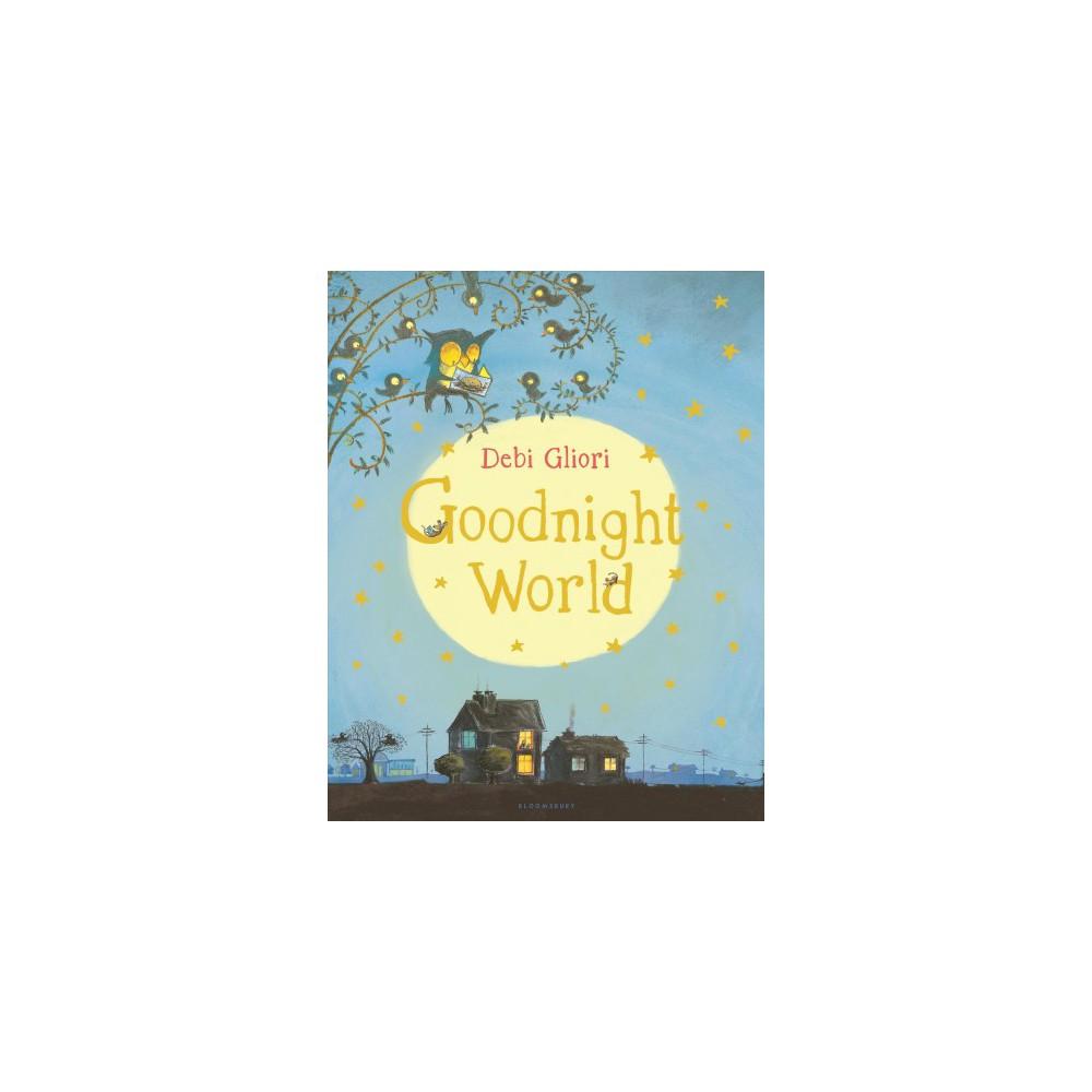 Goodnight World By Debi Gliori Board Book