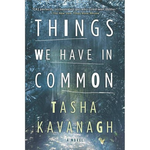 Things We Have in Common - by  Tasha Kavanagh (Paperback) - image 1 of 1