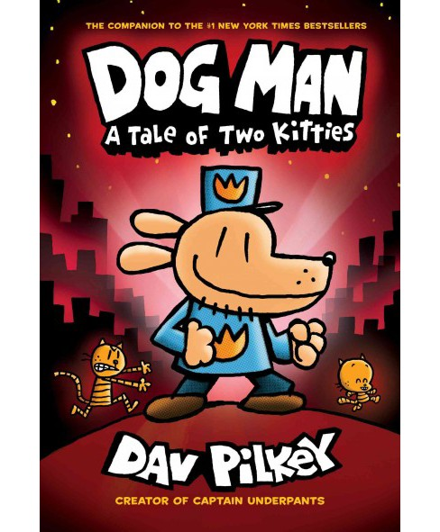Dog Man 3 : A Tale of Two Kitties -  (Dog Man) by Dav Pilkey (Hardcover) - image 1 of 1