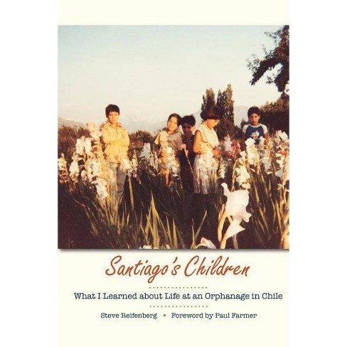 Santiago's Children - by  Steve Reifenberg (Paperback) - image 1 of 1