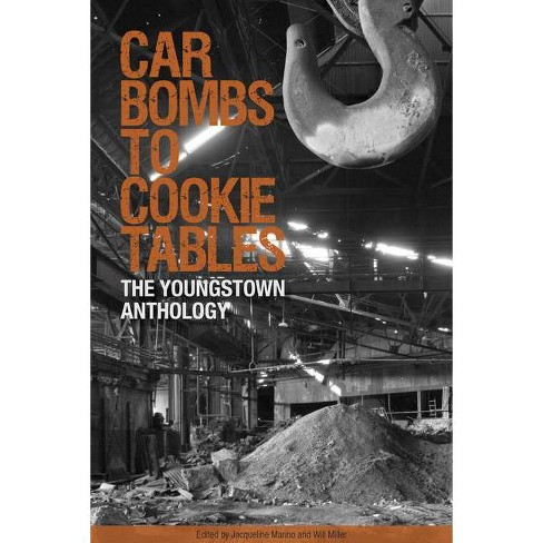 Car Bombs to Cookie Tables - (Belt City Anthologies) by  Jacqueline Marino & Will Miller (Paperback) - image 1 of 1