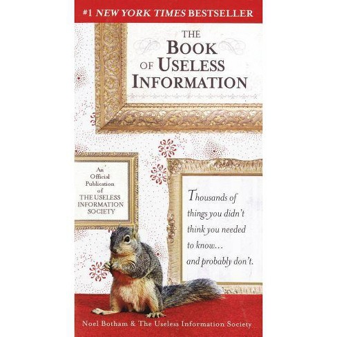 The Book of Useless Information (Paperback) by Noel Botham - image 1 of 1