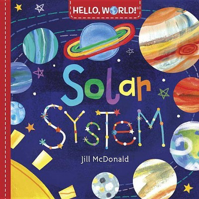 Solar System - by Jill McDonald (Board Book)
