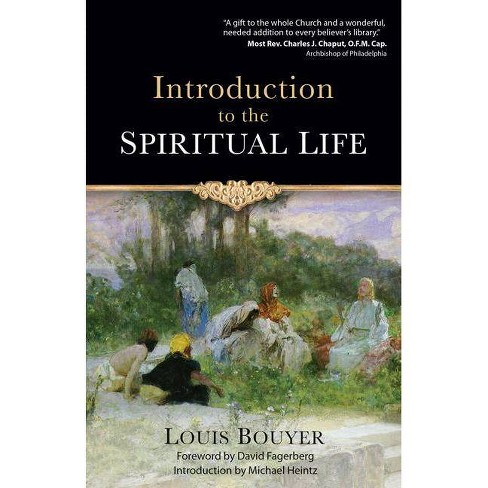 Introduction to the Spiritual Life - by  Louis Bouyer (Paperback) - image 1 of 1