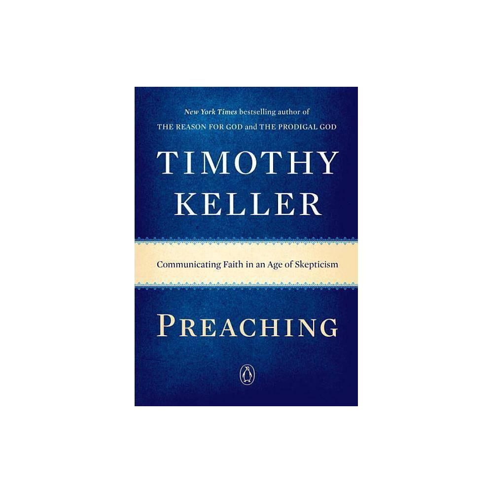 Preaching By Timothy Keller Paperback