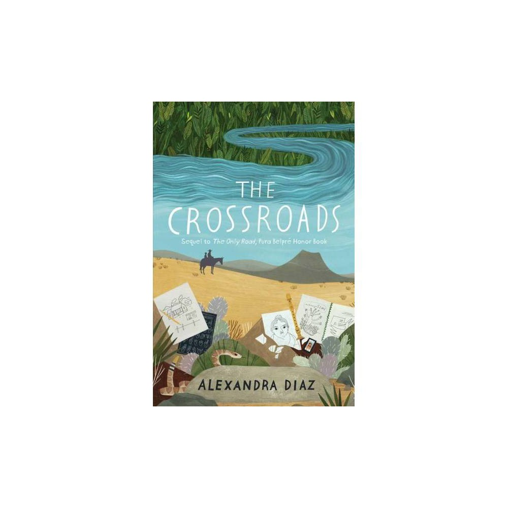 The Crossroads - by Alexandra Diaz (Paperback)