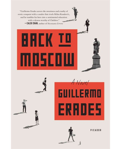 Back to Moscow (Reprint) (Paperback) (Guillermo Erades) - image 1 of 1