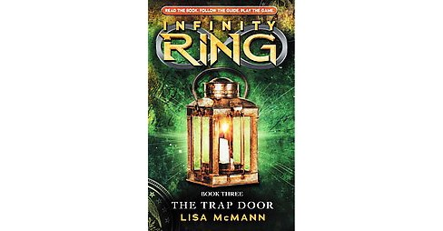 The Trap Door (Infinity Ring Series #3) (Hardcover) by Lisa Mcmann - image 1 of 1