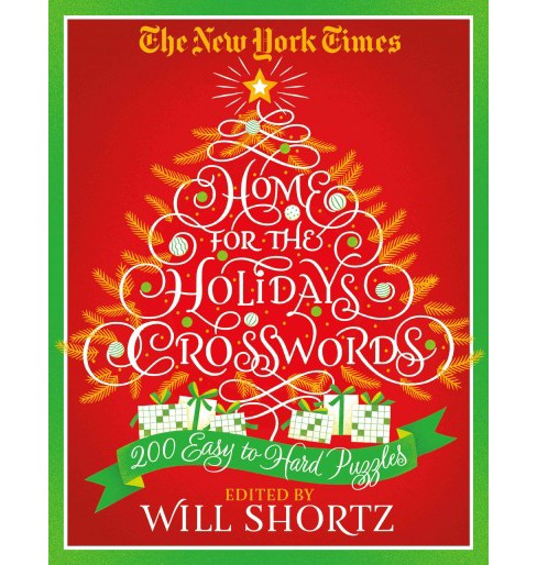 New York Times Home for the Holidays Crosswords : 200 Easy to Hard Puzzles (Paperback) - image 1 of 1