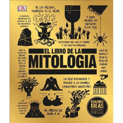 El Libro de la Mitolog�a - (Big Ideas) (Hardcover) - image 1 of 1