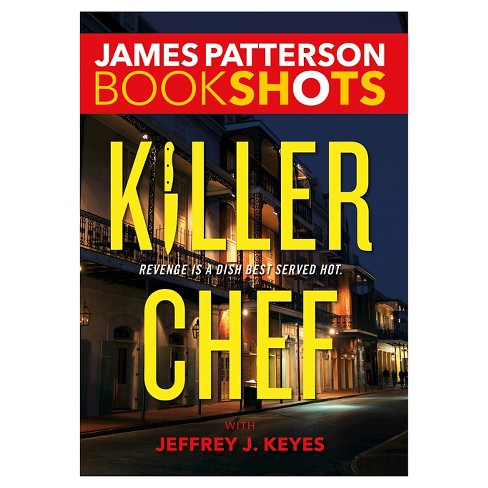 Killer Chef (Paperback) by James Patterson, Jeffrey J. Keyes (With) - image 1 of 1