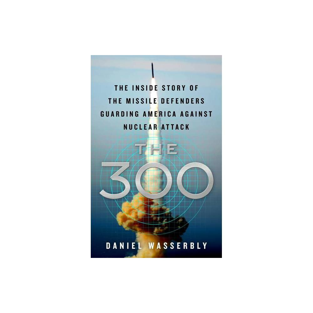 The 300 By Daniel Wasserbly Hardcover