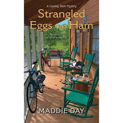 Strangled Eggs and Ham - (Country Store Mystery) by  Maddie Day (Paperback)