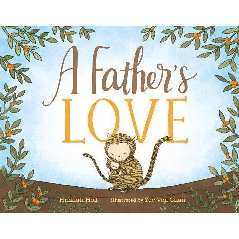 A Father's Love - by  Hannah Holt (Hardcover) - image 1 of 1