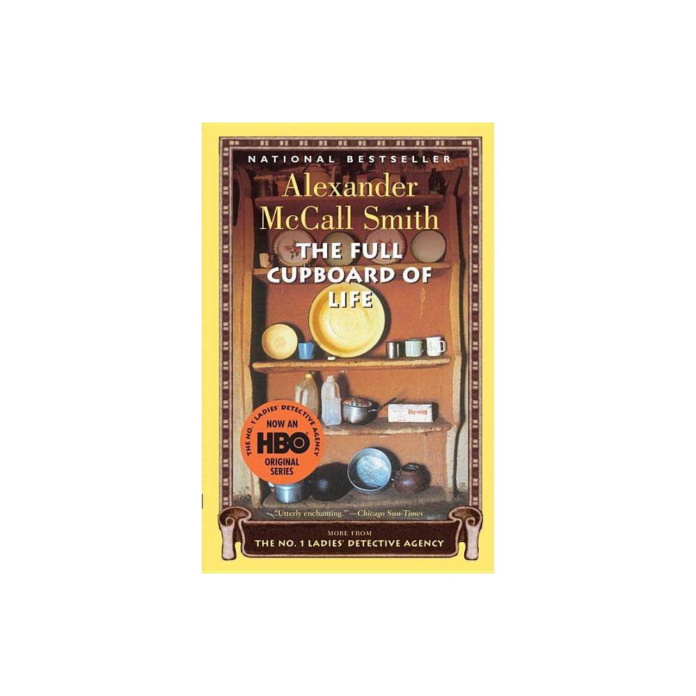 The Full Cupboard Of Life No 1 Ladies Detective Agency By Alexander Mccall Smith Paperback