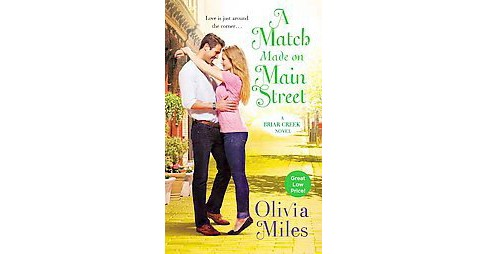 Match Made on Main Street (Paperback) (Olivia Miles) - image 1 of 1