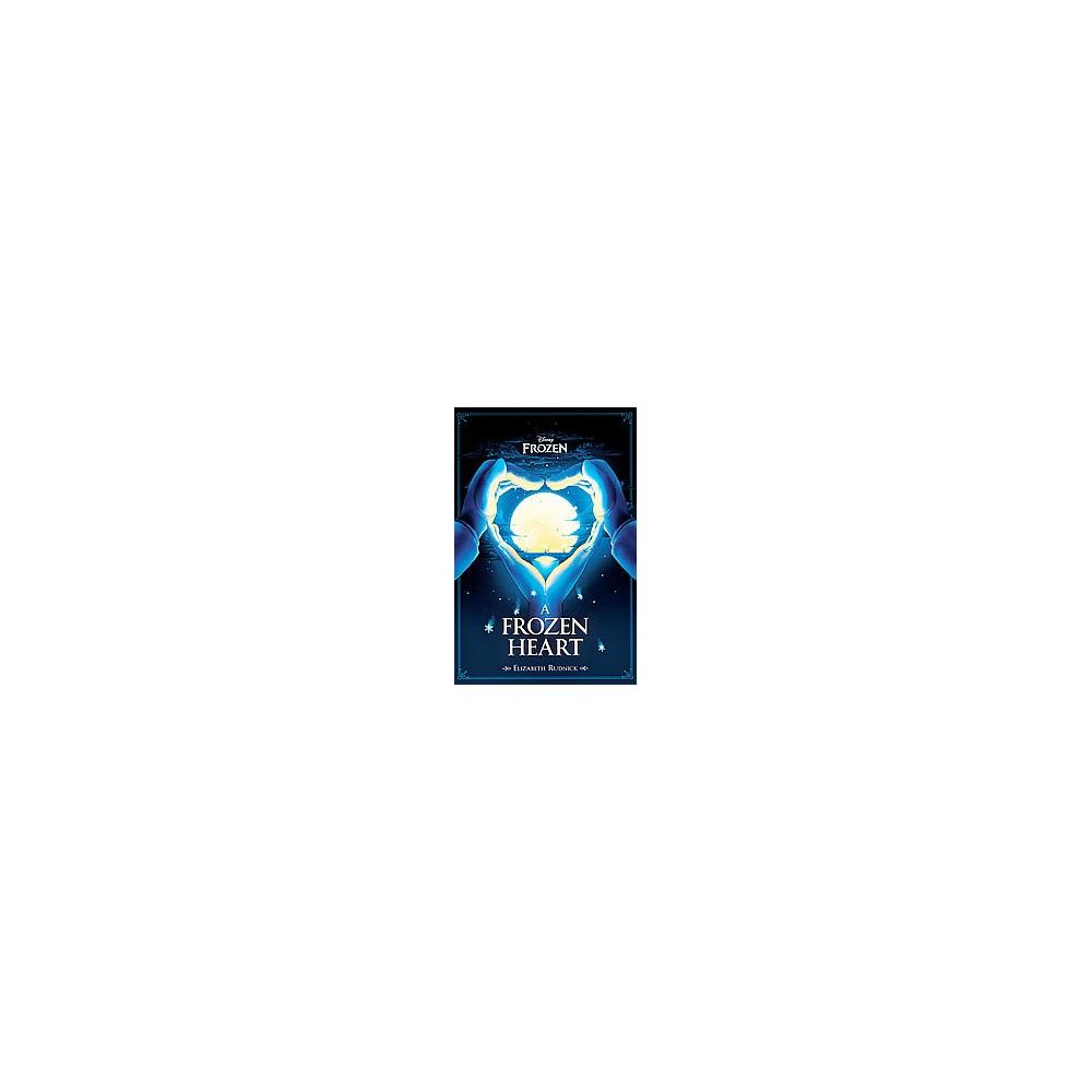 A Frozen Heart (Hardcover) by Elizabeth Rudnick