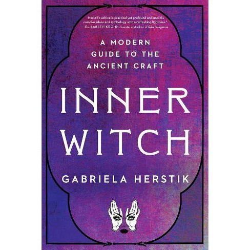Inner Witch - by  Gabriela Herstik (Paperback) - image 1 of 1