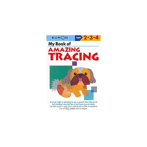 My Book of Amazing Tracing ( Kumon Workbooks) (Paperback) by Kumon Publishing North America, Inc - image 1 of 1