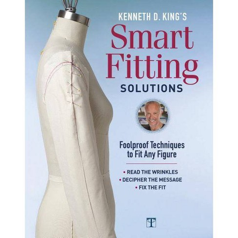 Kenneth D. King's Smart Fitting Solutions - by  Kenneth D King (Hardcover) - image 1 of 1