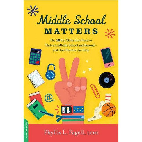 Middle School Matters - by  Phyllis L Fagell (Paperback) - image 1 of 1