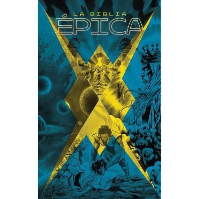 La Biblia Épica - (Hardcover)
